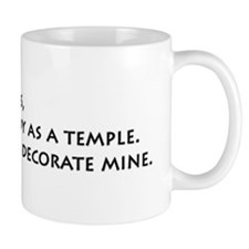 My body is a temple Mug
