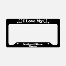I Love My National Show Horse License Plate Holder