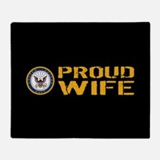 U.S. Navy: Proud Wife (Black) Throw Blanket