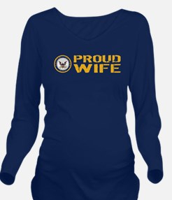 U.S. Navy: Proud Wif Long Sleeve Maternity T-Shirt