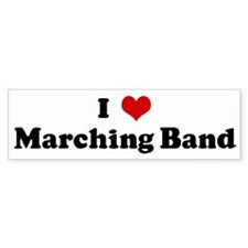 I Love Marching Band Bumper Bumper Sticker