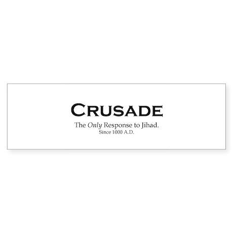 Crusades Bumper Sticker