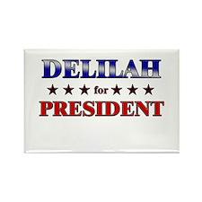 DELILAH for president Rectangle Magnet