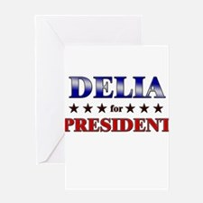 DELIA for president Greeting Card