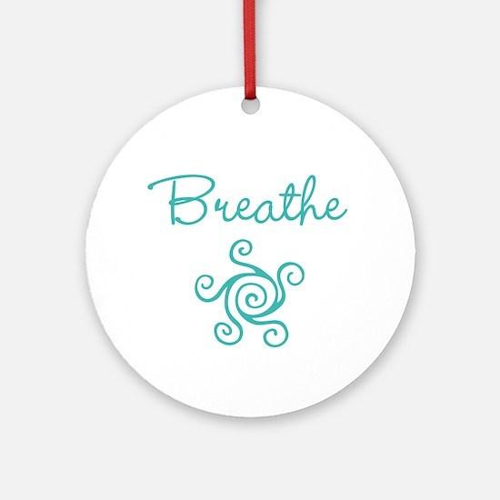 Breathe Round Ornament