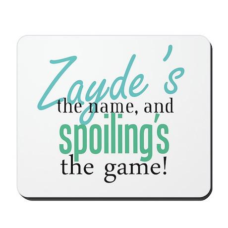 Zayde's the Name! Mousepad