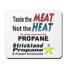 Taste The Meat, Not The Heat Mousepad