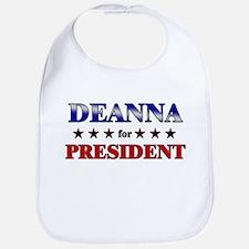 DEANNA for president Bib