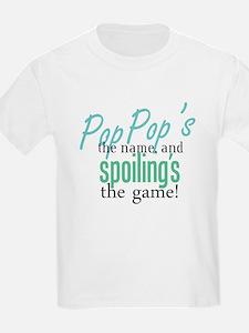 Pop Pop's the Name! T-Shirt
