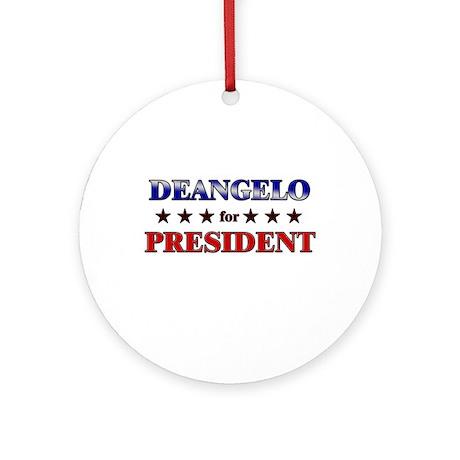 DEANGELO for president Ornament (Round)