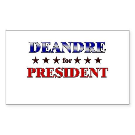 DEANDRE for president Rectangle Sticker