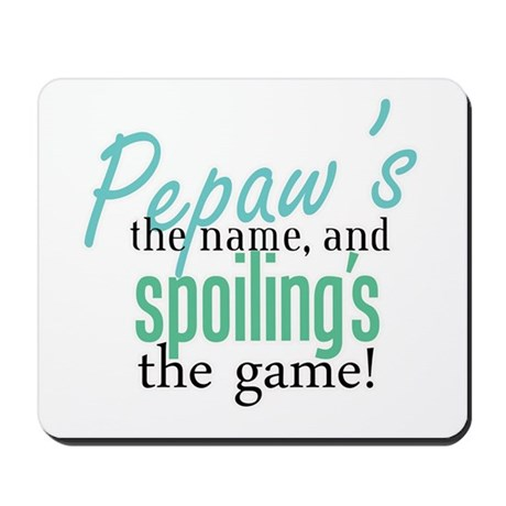 Pepaw's the Name! Mousepad