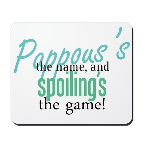 Pappous's the Name! Mousepad
