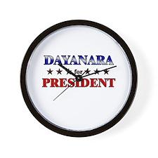 DAYANARA for president Wall Clock