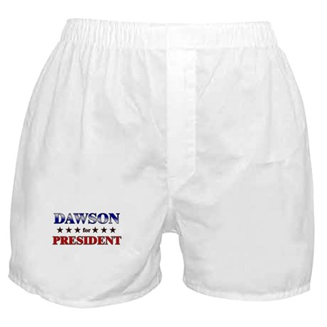 DAWSON for president Boxer Shorts