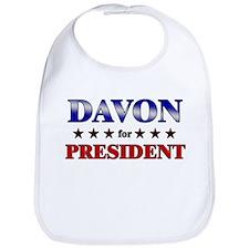 DAVON for president Bib