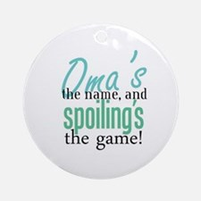 Oma's the Name! Ornament (Round)