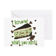 I Know What You Mint! Greeting Card