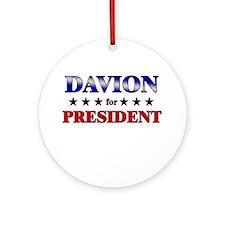DAVION for president Ornament (Round)
