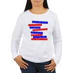 Anti-Republican Women's Long Sleeve T-Shirt