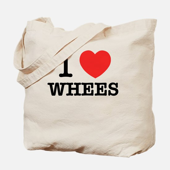 I Love WHEES Tote Bag