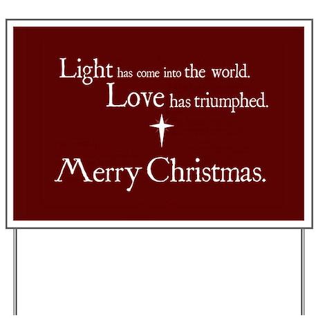 Light & Love Yard Sign