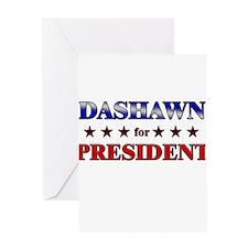 DASHAWN for president Greeting Card
