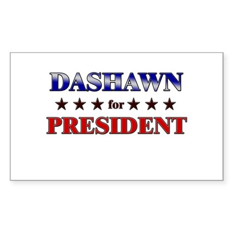 DASHAWN for president Rectangle Sticker