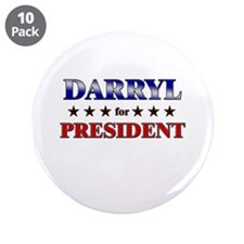 "DARRYL for president 3.5"" Button (10 pack)"