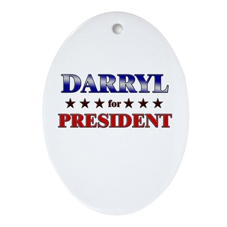 DARRYL for president Oval Ornament