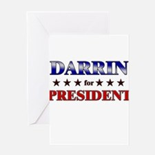 DARRIN for president Greeting Card