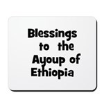 Blessings  to  the  Ayoup of  Mousepad