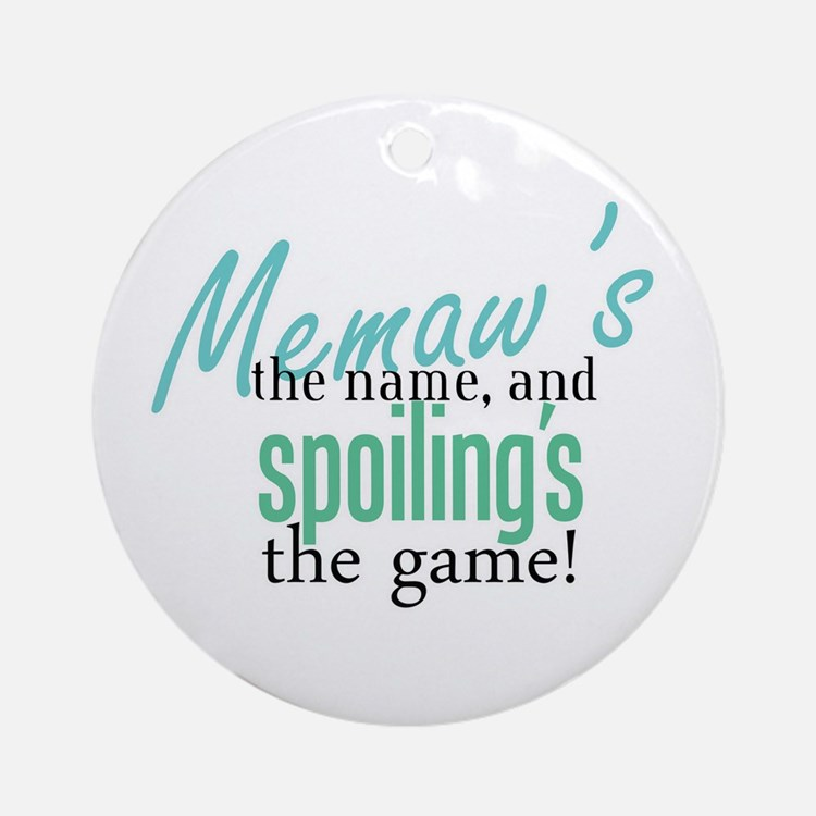 Memaw's the Name! Ornament (Round)
