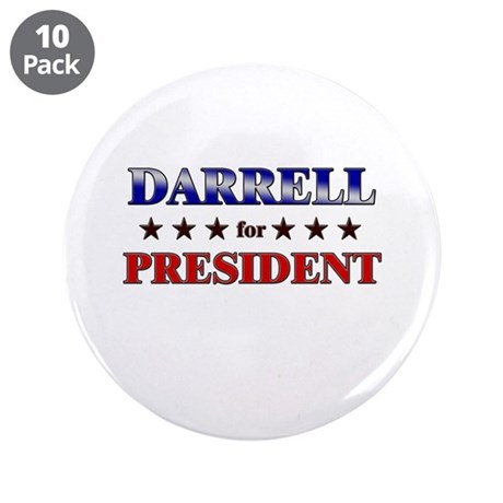 """DARRELL for president 3.5"""" Button (10 pack)"""