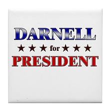DARNELL for president Tile Coaster