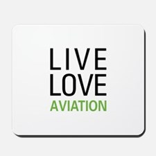 Live Love Aviation Mousepad