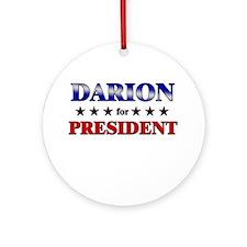 DARION for president Ornament (Round)