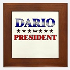 DARIO for president Framed Tile