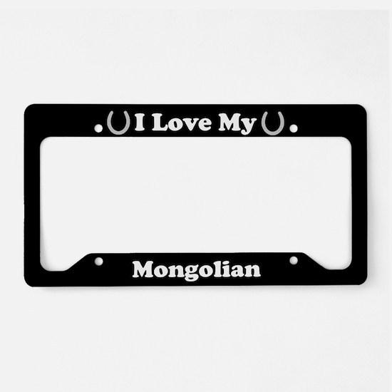 I Love My Mongolian Horse License Plate Holder