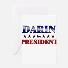 DARIN for president Greeting Card