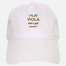 I play Viola What's your power ? Baseball Baseball Cap