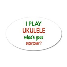 I play Ukulele What's your p Wall Sticker