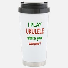 I play Ukulele What's y Travel Mug