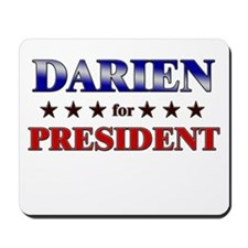 DARIEN for president Mousepad