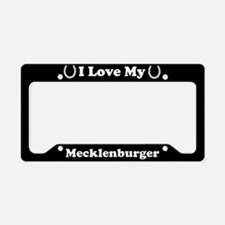 I Love My Mecklenburger Horse License Plate Holder