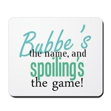 Bubbe's the Name! Mousepad