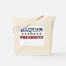 DAQUAN for president Tote Bag