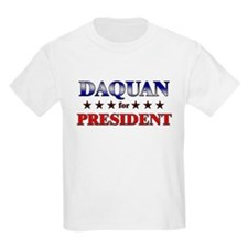 DAQUAN for president T-Shirt