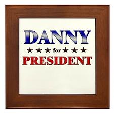DANNY for president Framed Tile