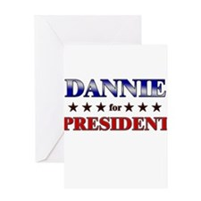 DANNIE for president Greeting Card